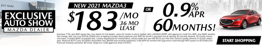 New 2021 Mazda3 (Show Sedan) $183/Month 36 Month Lease OR 0.9% APR 60 MONTHS