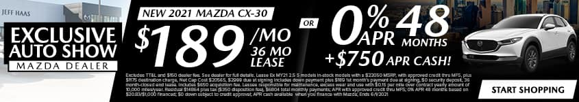 New 2021 Mazda CX-30 $189/Month 36 Month Lease OR 0% APR 48 MONTHS + $750 APR CASH