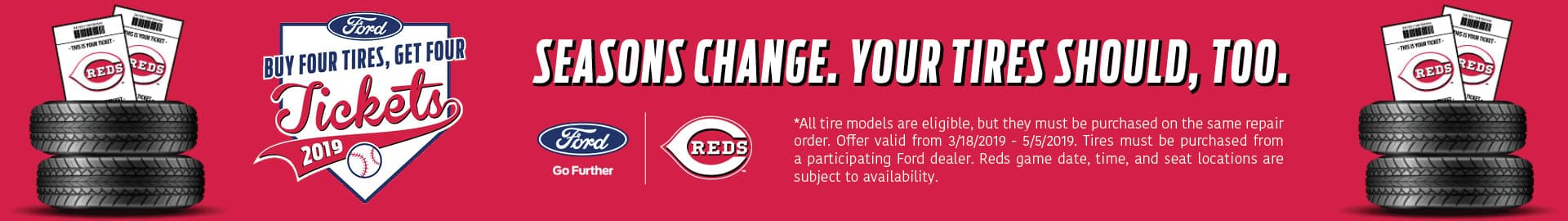 Kings Ford Offer for Four Free Reds Tickets on a purchase of Four Free Tires