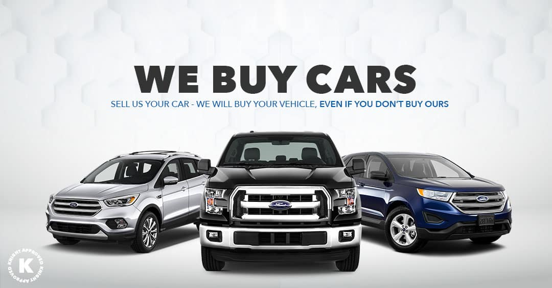 Sell Us Your Used Vehicle | Knight Ford Lincoln