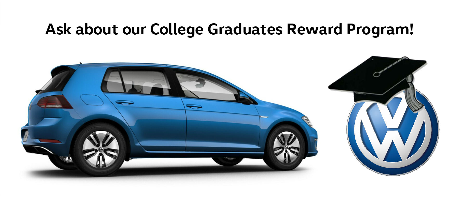 VW College Grad Rewards