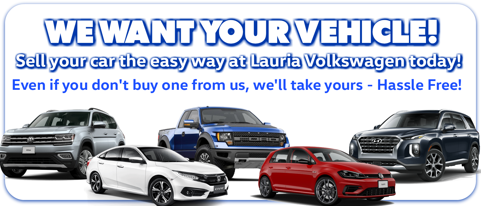 Sell us your vehicle at Lauria Volkswagen