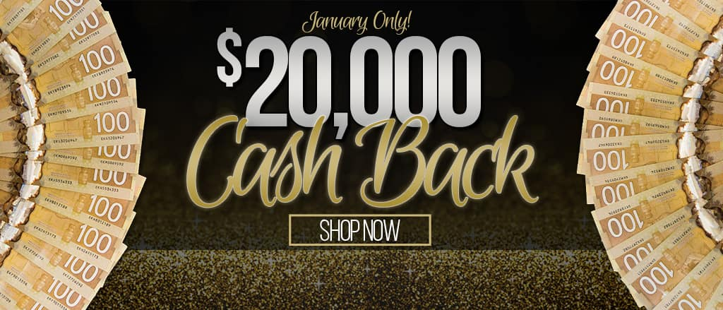 Get up to $20,000 Cash Back this month ONLY!