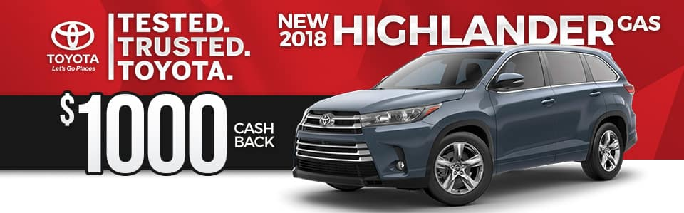 2018 Toyota Highlander Cash Back Special