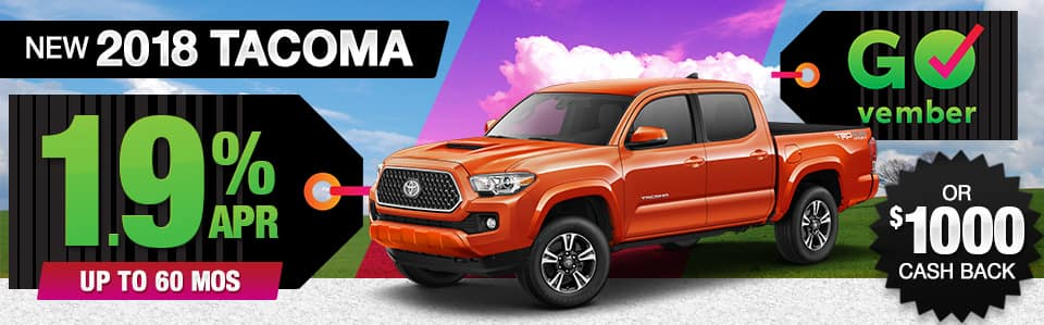 2018 Toyota Tacoma APR or Cash Back Special