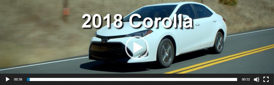 2018 Corolla Video Overview