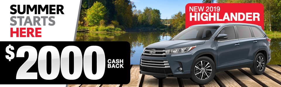 2019 Toyota Highlander Cash Back Special