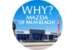 Why Mazda of Palm Beach