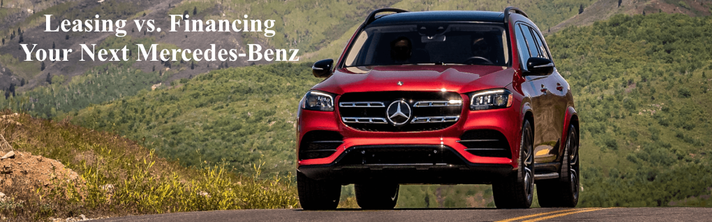 Leasing vs. Financing your next Mercedes-Benz