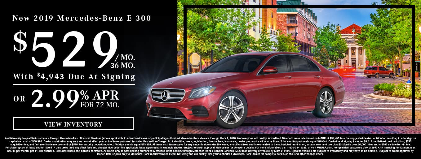 New 2019 Mercedes-Benz E 300 | $529/Mo for 36 Months With $4,943 Due At Signing OR 2.99% APR For 72 Months