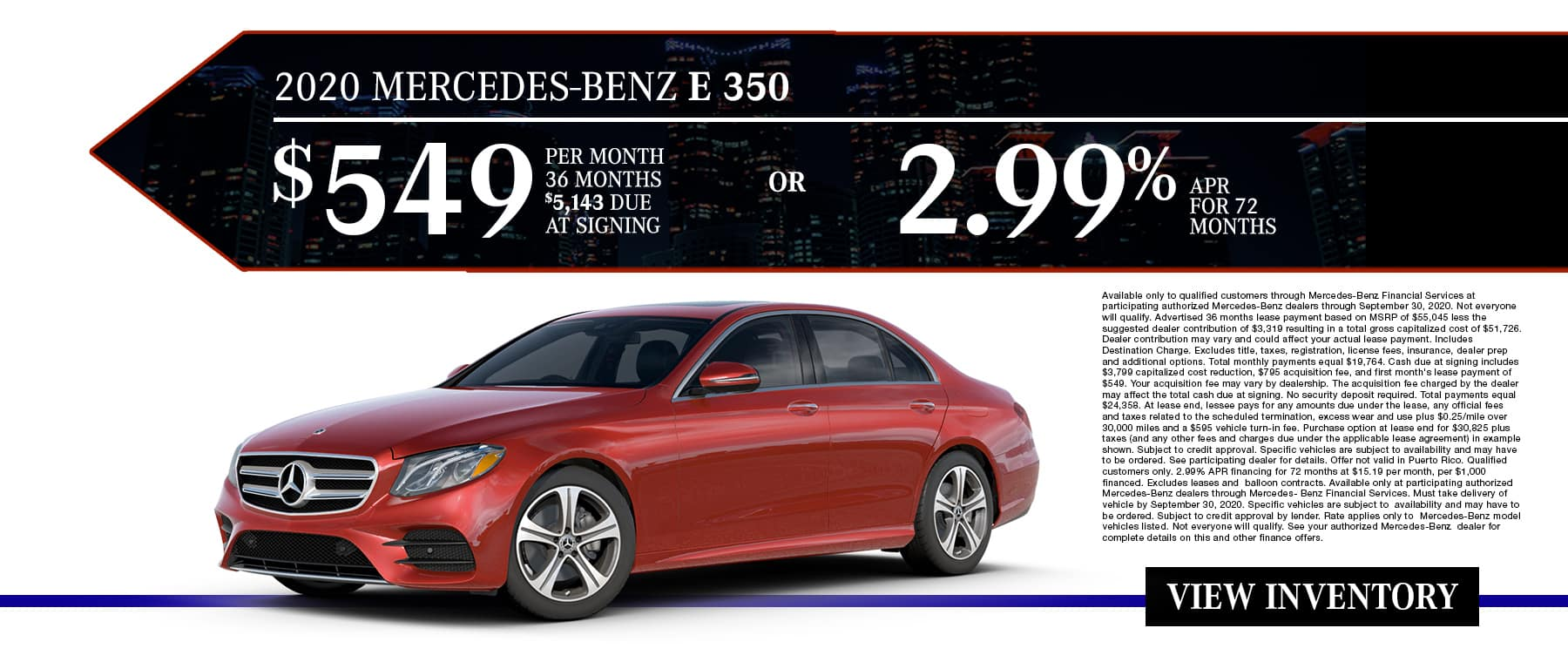 New 2020 Mercedes-Benz E 350 | $549/Mo for 36 Months With $5,143 Due At Signing OR 2.99% APR For 72 Months