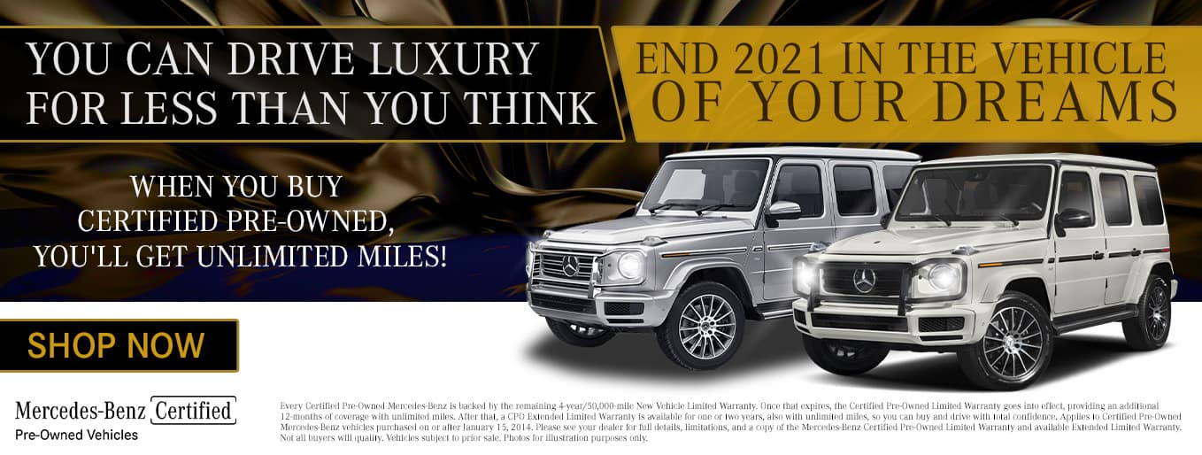 You Can Drive Luxury For Less Than You Think | End 2021 In The Vehicle Of Your Dreams | When You Buy Certified Pre-Owned You'll Get Unlimited Miles!