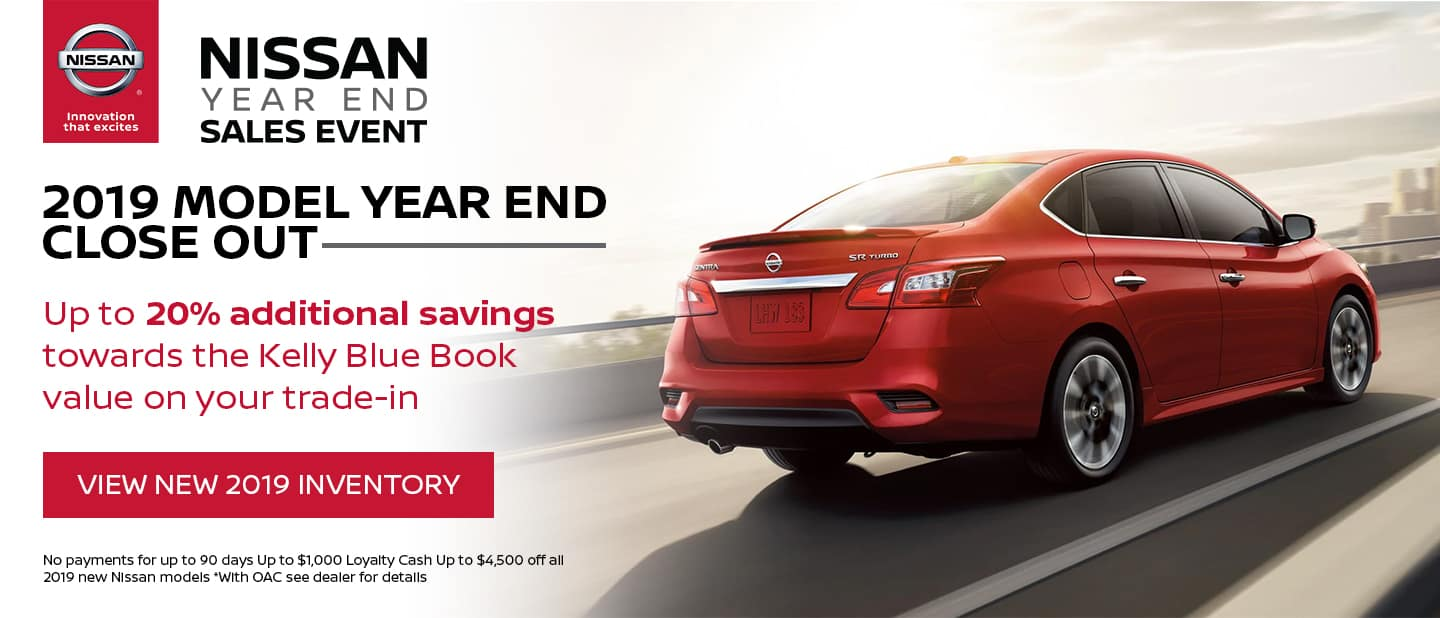 2019 Model Year End Close Out - Up to 20% additional savings towards the Kelly Blue Book value on your trade-in