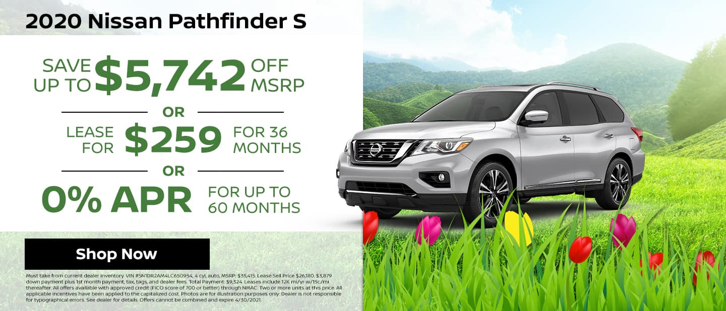 2020 Nissan Pathfinder S Save up to $5,742 off MSRP or Lease or $259/mo for 36 mos or 0% APR Up to 60 months