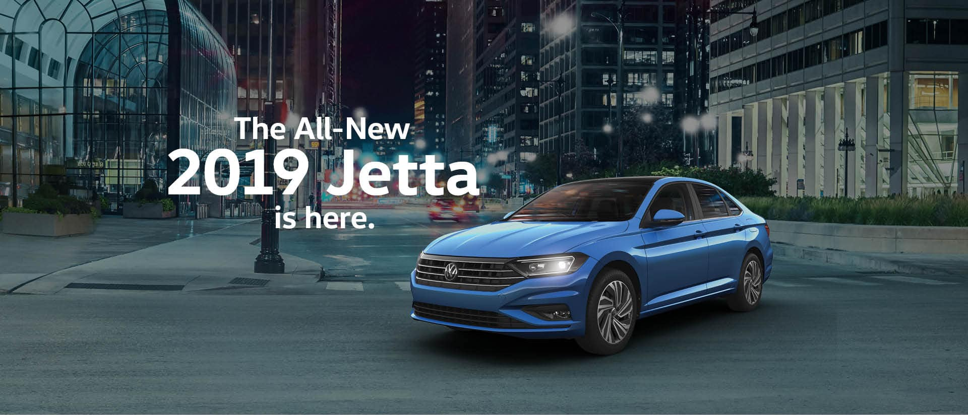 The all-new 2019 Jetta is here