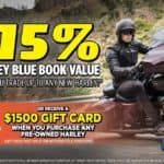 115% Kelley Blue Book Value or $1500 Gift Card on Pre-Owned Purchase Extended