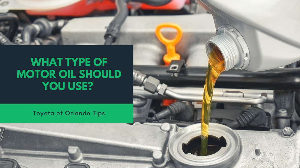 four types of motor oil which should you use toyota of orlando four types of motor oil which should