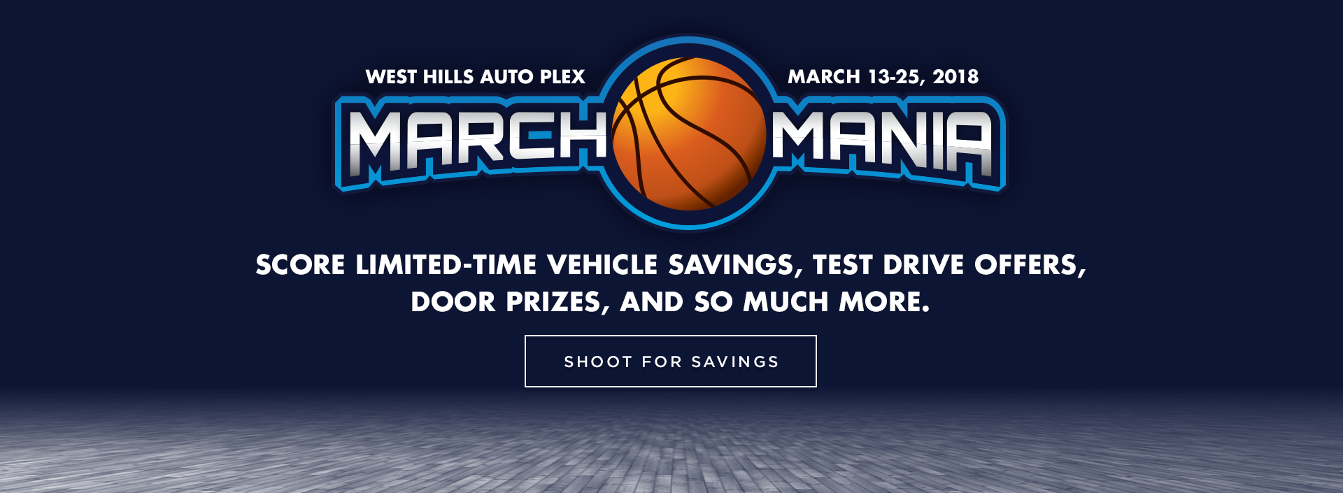 West Hills March Mania Sales Event