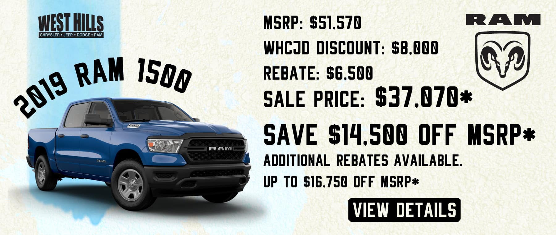 MSRP: $51,570 WHCJD Discount: $7,000 Rebate: $6,500 Sale Price: $37,070*  SAVE $14,500 OFF MSRP*   ADDITIONAL REBATES AVAILABLE, UP TO $16,750 OFF MSRP*