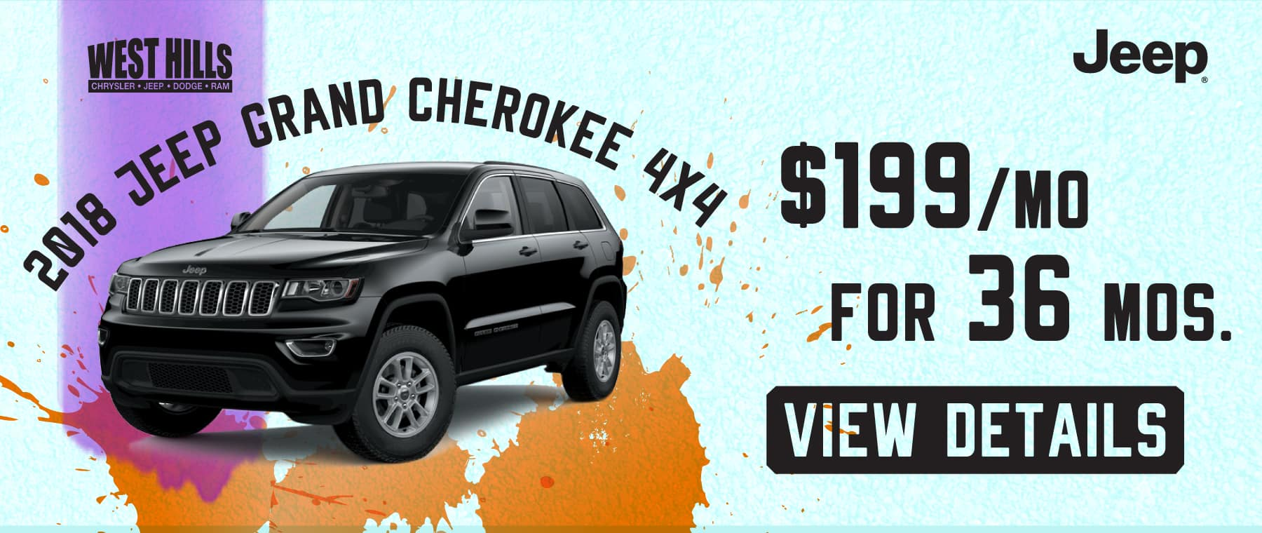 2018 Jeep Grand Cherokee 4 X 4  $199/mo. For 36 mos.*