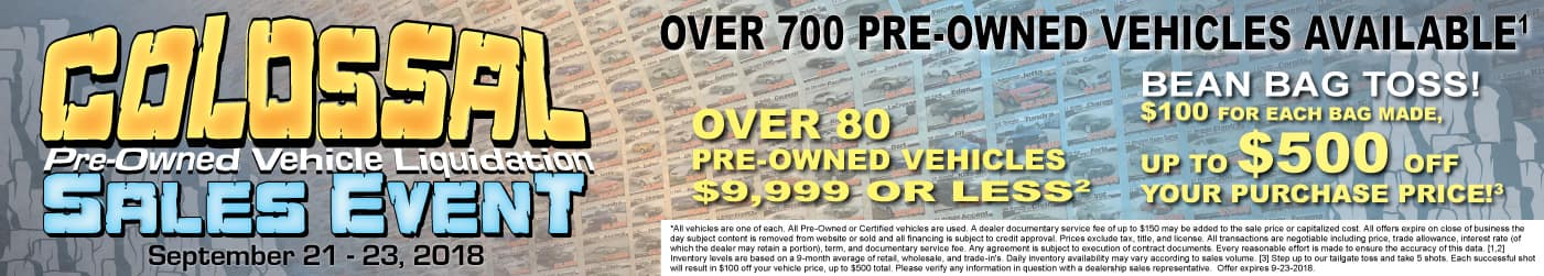 PRE-OWNED VEHICLE LIQUIDATION SALES EVENT SEPT 21 TO 23 OVER 80 PRE-OWNED VEHICLES UNDER 10K SAVE AN ADDITIONAL $500*