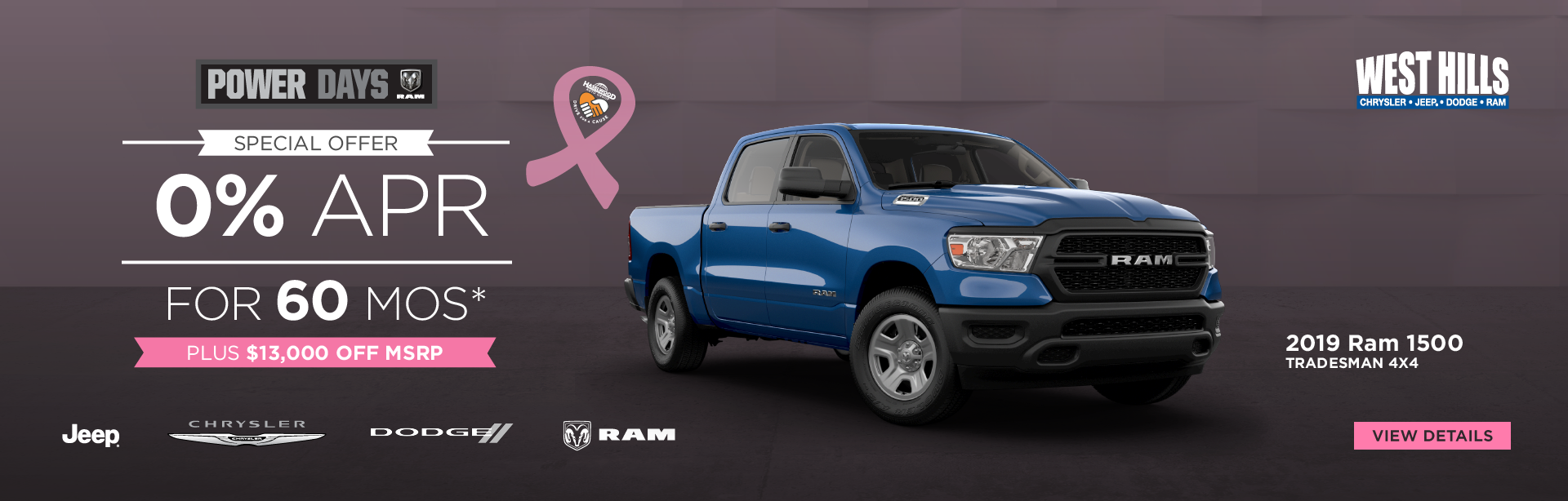 2019 RAM 1500 TRADESMAN 4x4  0% for 60 mos.*  PLUS $13,000 OFF of MSRP   *Offer valid on 2019 RAM 1500 TRADESMAN 4x4. 0% for 60 mos. Based on MSRP $46,805. WHCJDR Discount: $5,750. Rebate: $7,250. Sale Price: $33,805. VIN: 1C6RR7FT7KS643094. Subject to credit approval. Based on approval of program ID 70AK1C, 44CKB3, 45CKL1, 45CKL2 45CKL3, 45CKL4, 45CKL5, 45CKL6, 45CKL7, 45CKL8, WECKA1, WECKA. Down payment and monthly payment may vary. 60 months at $13.89 per $1,000 financed. Excludes state and local taxes, tags, registration and title, insurance and dealer charges.  A negotiable dealer documentary service fee of up to $150 may be added to the sale price or capitalized cost. Offer expires:  10/31/2019.