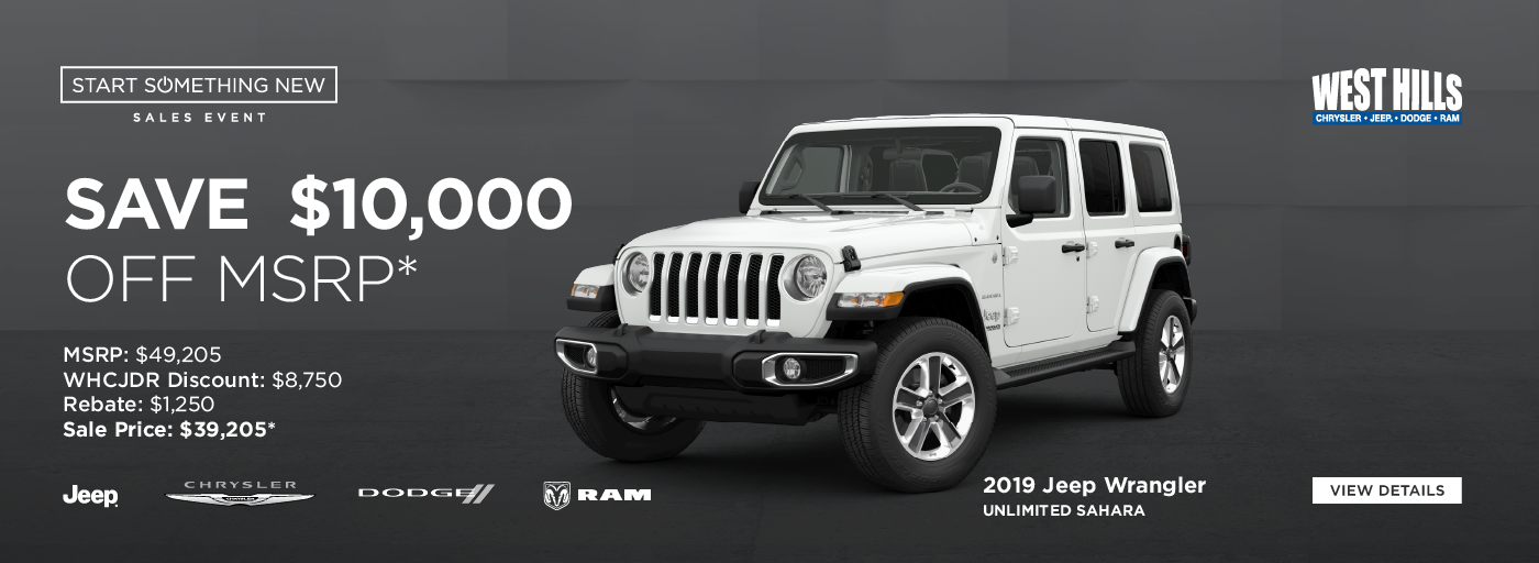 2019 Jeep Wrangler Unlimited Sahara (featured vehicle) MSRP: $49,205 WHCJDR Discount: $8,750 Rebate: $1,250 Sale Price: $39,205* SAVE $10,00 OFF MSRP*  * Offer valid on 2019 Jeep Wrangler Unlimited Sahara. VIN: 1C4HJXEN0KW688322. MSRP: $49,205. WHCJDR Discount: $8,750. Rebate: $1,250. Sale Price: $39,205. Based on approval of program ID 43CK1, WECKA. Subject to credit approval. Down payment and monthly payment may vary. Excludes taxes, tags, registration and title, insurance and dealer charges. A negotiable dealer documentary service fee of up to $150 may be added to the sale price or capitalized cost. Exp. 1/31/2020.