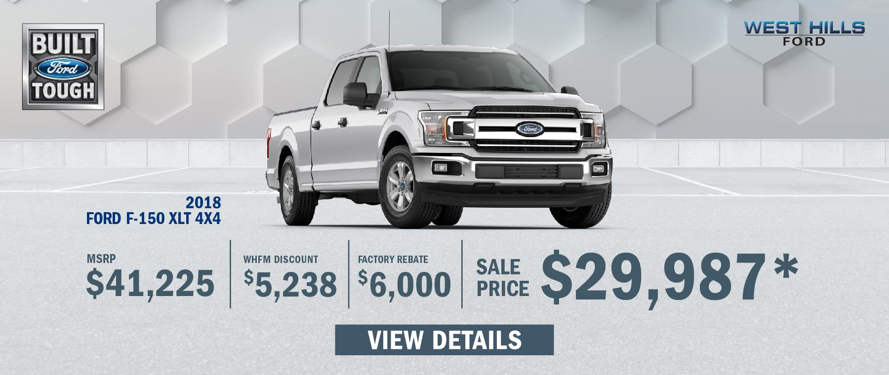 2018 Ford F-150 XLT 4X4  (Featured Vehicle)  MSRP: $41,225 WHFM Discount: $5,238 Factory Rebate: $6,000 Sale Price: $29,987   *Offer valid on 2018 Ford F-150 XLT 4X4. VIN: 1FTEX1EB4JKG11771. Subject to credit approval. WHFM Discount: $5,238. Factory Rebate: $6,000, Sale Price: $29,987, not all will qualify. Based on approval of program ID 13374, 13388, 36914. Down payment and monthly payment may vary. Excludes state and local taxes, tags, registration, title, insurance and dealer charges. See dealer or go to ford.com for qualifications and complete details. A negotiable dealer documentary service fee of up to $150 may be added to the sale price or capitalized cost. Offer expires 1/31/19.