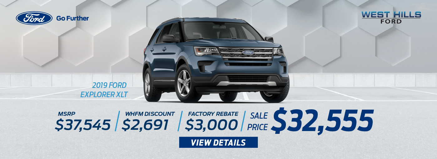 2019 Ford Explorer XLT MSRP: $37,545 WHFM Discount: $2,691 Factory Rebate: $3,000 Sale Price: $32,554.28   *Offer valid on 2019 Ford Explorer XLT. VIN: 1FM5K8D82KGA28435. MSRP is $37,545. Plus $700.28 in Accessories. WHFM Discount: $2,691. Factory Rebate: $3,000. Sale Price: $32,554.28, not all will qualify. Down payment and monthly payment may vary. Subject to credit approval. Excludes state and local taxes, tags, registration, title, insurance and dealer charges. See dealer for qualifications and complete details. A negotiable dealer documentary service fee of up to $150 may be added to the sale price or capitalized cost. Offer expires 7/1/19.