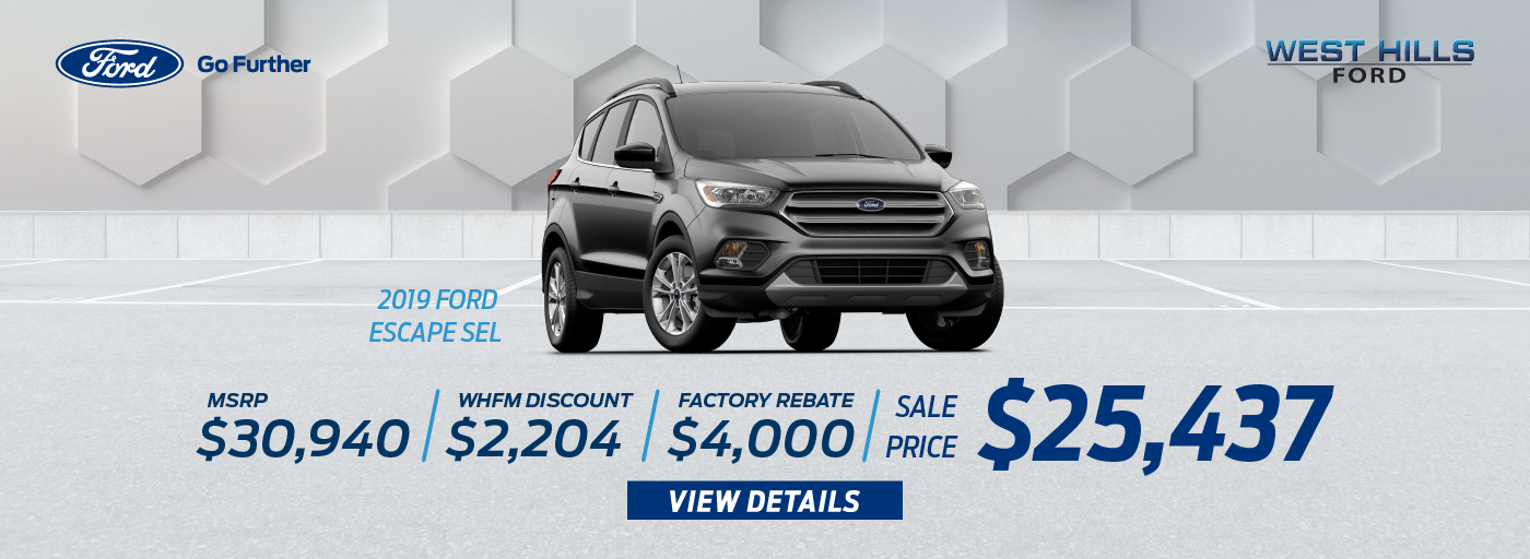 2019 Ford Escape SEL 4x4 (Featured Vehicle)  MSRP: $30,940 WHFM Discount: $2,204 Factory Rebate: $4,000 Sale Price: $25,436.28   *Offer valid on 2019 Ford Escape SEL 4x4. VIN: 1FMCU9HD3KUA21381. MSRP is $30,940. Plus $700.28 in Accessories. WHFM Discount: $2,204. Factory Rebate: $4,000. Sale Price: $25,436.28, not all will qualify. Subject to credit approval. Down payment and monthly payment may vary. Excludes state and local taxes, tags, registration, title, insurance and dealer charges. See dealer for qualifications and complete details. A negotiable dealer documentary service fee of up to $150 may be added to the sale price or capitalized cost. Offer expires 7/1/19.