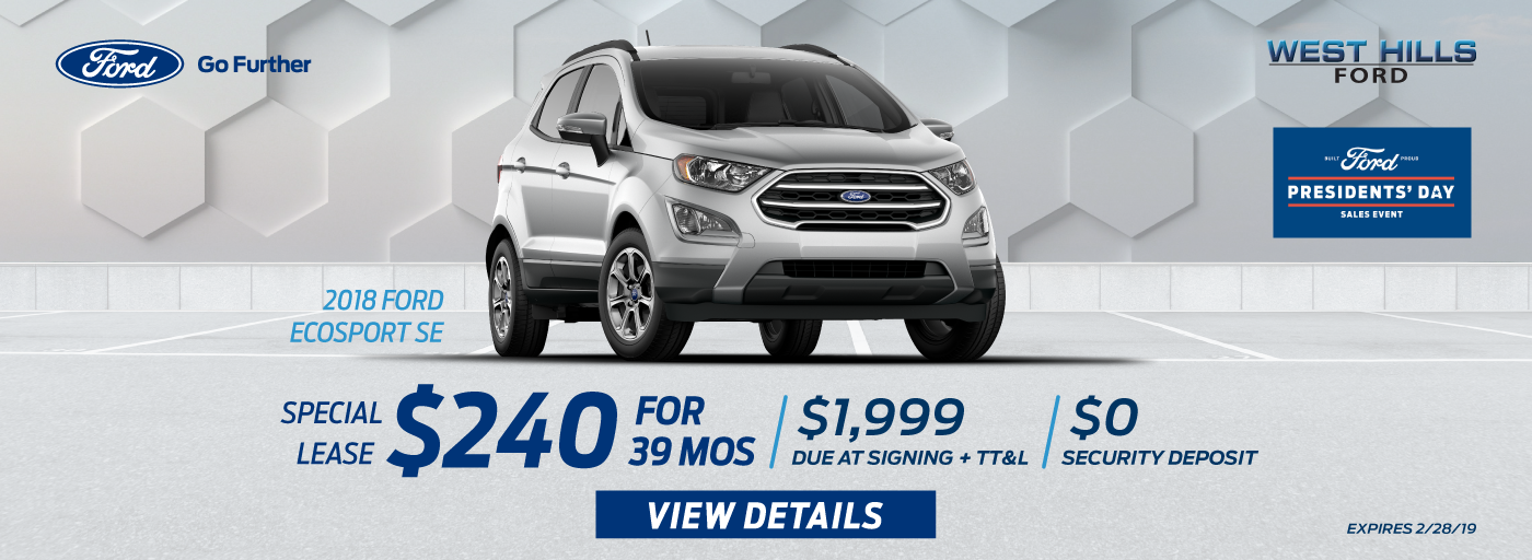 2018 Ford Ecosport SE $240/mo. for 39 mos.*   *  Offer valid on a 2018 Ford Ecosport SE. Valid on VIN: MAJ6P1UL1JC214355. $240/month, 39-month lease, with $1,999 due at signing; includes a $595 acquisition fee. MSRP is $27,260. No security deposit required. Excludes taxes, title, and license. 39 monthly payments required. Subject to credit approval. Not all lessees will qualify for lowest payment through participating lender. Residency restrictions apply. Lessee responsible for excess wear and mileage over 10,500/mi/yr and .20 cents per extra mile. Option to purchase at lease end. A negotiable dealer documentary service fee of up to $150 may be added to the sale price or capitalized cost. Offer expires 2/28/19.
