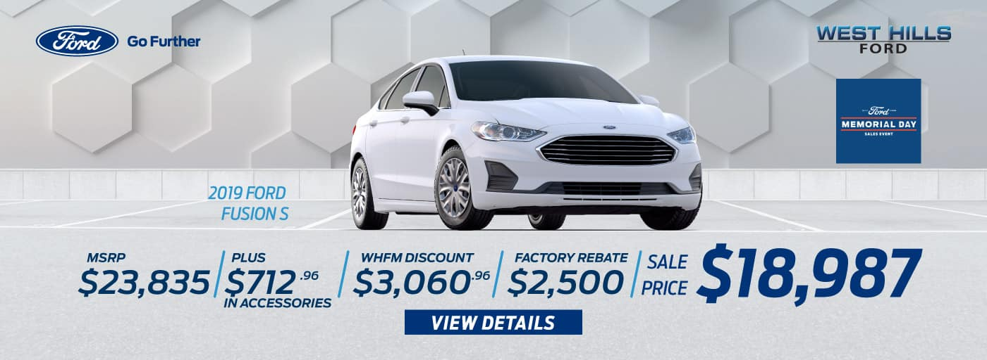 2019 Ford Fusion S MSRP: $23,835 WHFM Discount: $3,060.96 Retail Customer Cash: $1,500 Retail Trade in Assistance Bonus Cash: $1,000 Sale Price: $18,987   *Offer valid on 2019 Ford Fusion S. MSRP is $23,835. Plus $712.96 in Accessories. WHFM Discount: $3,060.96. Retail Customer Cash: $1,500. Retail Trade in Assistance Bonus Cash: $1,000. Sale Price: $18,987, not all will qualify. VIN: 3FA6P0G70KR202757, 3FA6P0G79KR202756, 3FA6P0G71KR216974. Down payment and monthly payment may vary. Subject to credit approval. Excludes state and local taxes, tags, registration, title, insurance and dealer charges. See dealer for qualifications and complete details. A negotiable dealer documentary service fee of up to $150 may be added to the sale price or capitalized cost. Offer expires 7/1/19.