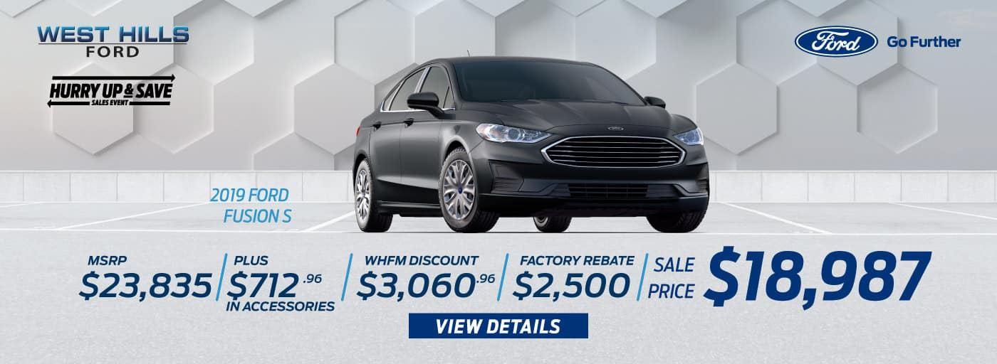 2019 Ford Fusion S MSRP: $23,835 WHFM Discount: $3,060.96 Retail Customer Cash: $1,500 Retail Trade in Assistance Bonus Cash: $1,000 Sale Price: $18,987   *Offer valid on 2019 Ford Fusion S. MSRP is $23,835. Plus $712.96 in Accessories. WHFM Discount: $3,060.96. Retail Customer Cash: $1,500. Retail Trade in Assistance Bonus Cash: $1,000. Sale Price: $18,987, not all will qualify. VIN: 3FA6P0G70KR202757, 3FA6P0G79KR202756, 3FA6P0G71KR216974. Down payment and monthly payment may vary. Subject to credit approval. Excludes state and local taxes, tags, registration, title, insurance and dealer charges. See dealer for qualifications and complete details. A negotiable dealer documentary service fee of up to $150 may be added to the sale price or capitalized cost. Offer expires 7/31/19.