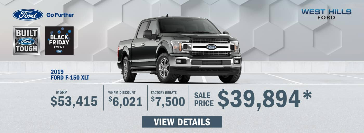 2019 Ford F-150 XLT (featured vehicle) MSRP: $53,415 WHF Discount: $6,021 Factory Rebate: $7,500 Sale Price: $39,894   *Offer valid on 2019 Ford F-150 XLT. MSRP: $53,415. WHF Discount: $6,021. Factory Rebate: $7,500. Sale Price: $39,894, not all will qualify. VIN: 1FTEW1E40KKC99437.Down payment and monthly payment may vary. Subject to credit approval. Excludes state and local taxes, tags, registration, title, insurance and dealer charges. See dealer for qualifications and complete details. A negotiable dealer documentary service fee of up to $150 may be added to the sale price or capitalized cost. Offer expires 12/1/19.