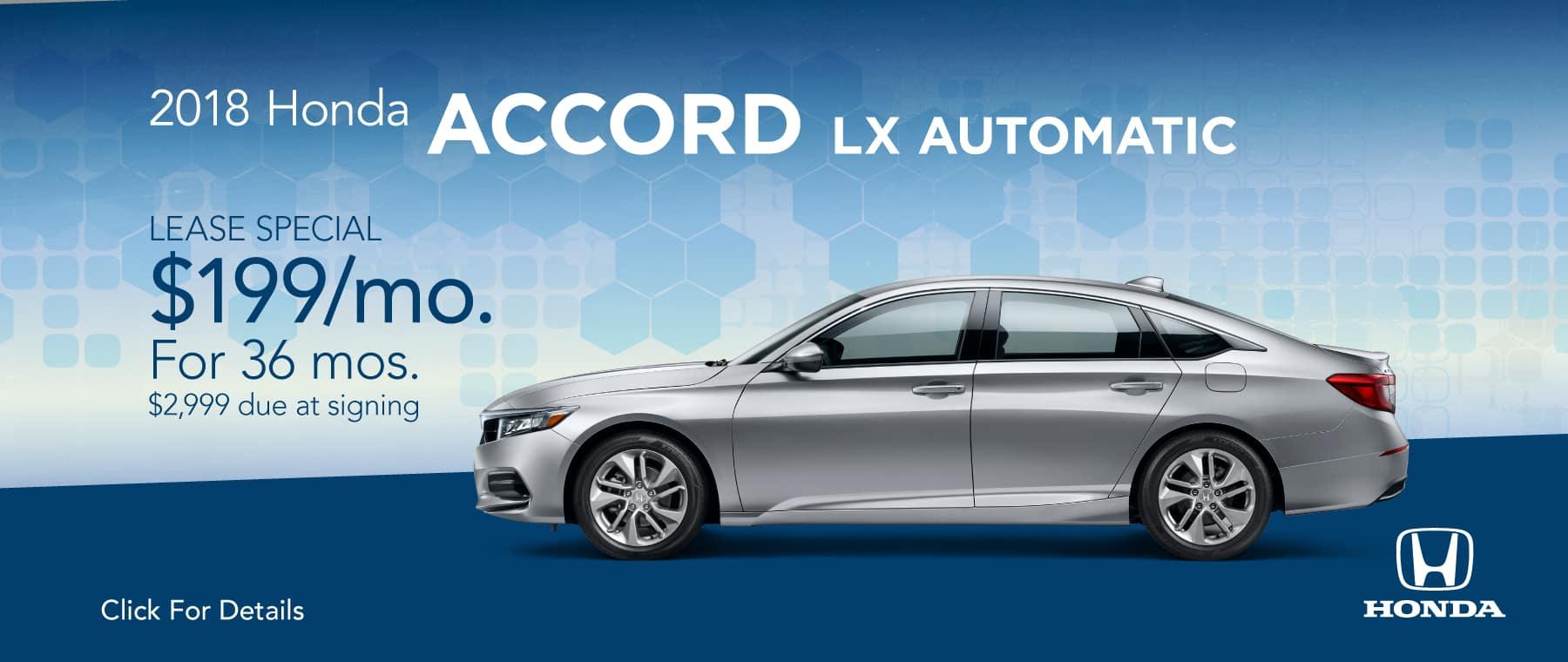 2018 Honda Accord LX Automatic  $199/mo. For 36 mos. $2,999 due at signing*