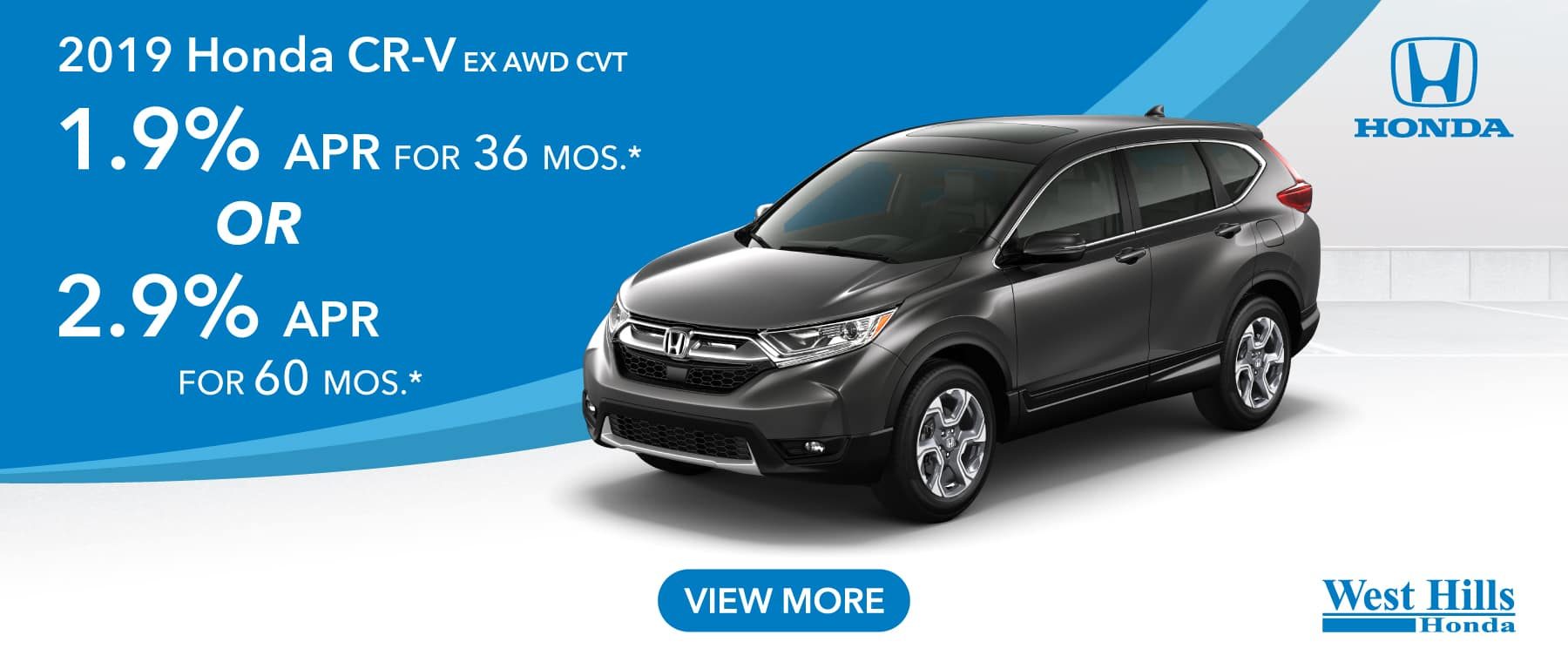 2019 Honda CR-V EX AWD CVT 1.9% for 36 mos. * OR 2.9% for 60 mos. *   * Valid on 2019 Honda CR-V EX AWD CVT. 1.9% for 36 mos. OR 2.9% for 60 mos. Valid on VIN: 5J6RW2H54KA008367, 5J6RW2H59KA009417. MSRP $29,695. No Security deposit required. Subject to credit approval. A minimum of 36 monthly payments required. Residency restrictions apply. Not all buyers will qualify. Down payment and monthly payment may vary. Excludes state and local taxes, tags, registration and title, insurance and dealer charges. A negotiable dealer documentary service fee of up to $150 may be added to the sale price or capitalized cost. Offer expires 7/8/2019.