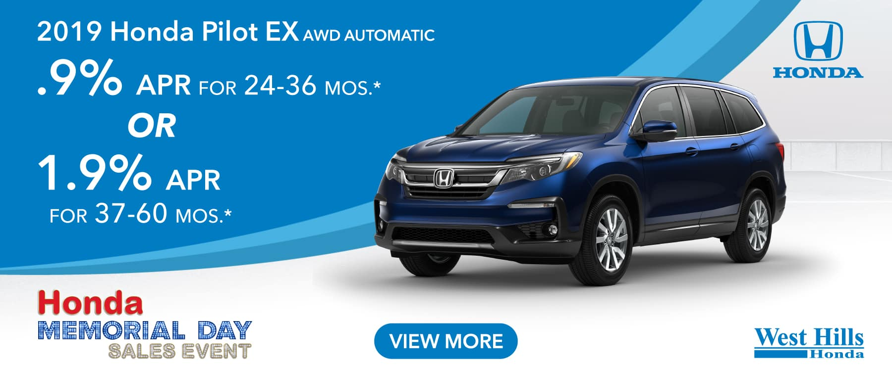 2019 Honda Pilot EX AWD Automatic  .9% for 24-36 mos. * OR 1.9% for 37-60 mos. *   * Valid on 2019 Honda Pilot EX AWD Automatic. .9% for 24-36 mos. OR 1.9% for 37-60 mos. Valid on VIN: 5FNYF6H33KB032626, 5FNYF6H3XKB036124. MSRP starting at $37,225. No Security deposit required. Subject to credit approval. 36 monthly payments required. Residency restrictions apply. Not all buyers will qualify. Down payment and monthly payment may vary. Excludes state and local taxes, tags, registration and title, insurance and dealer charges. A negotiable dealer documentary service fee of up to $150 may be added to the sale price or capitalized cost. Offer expires 7/8/2019.