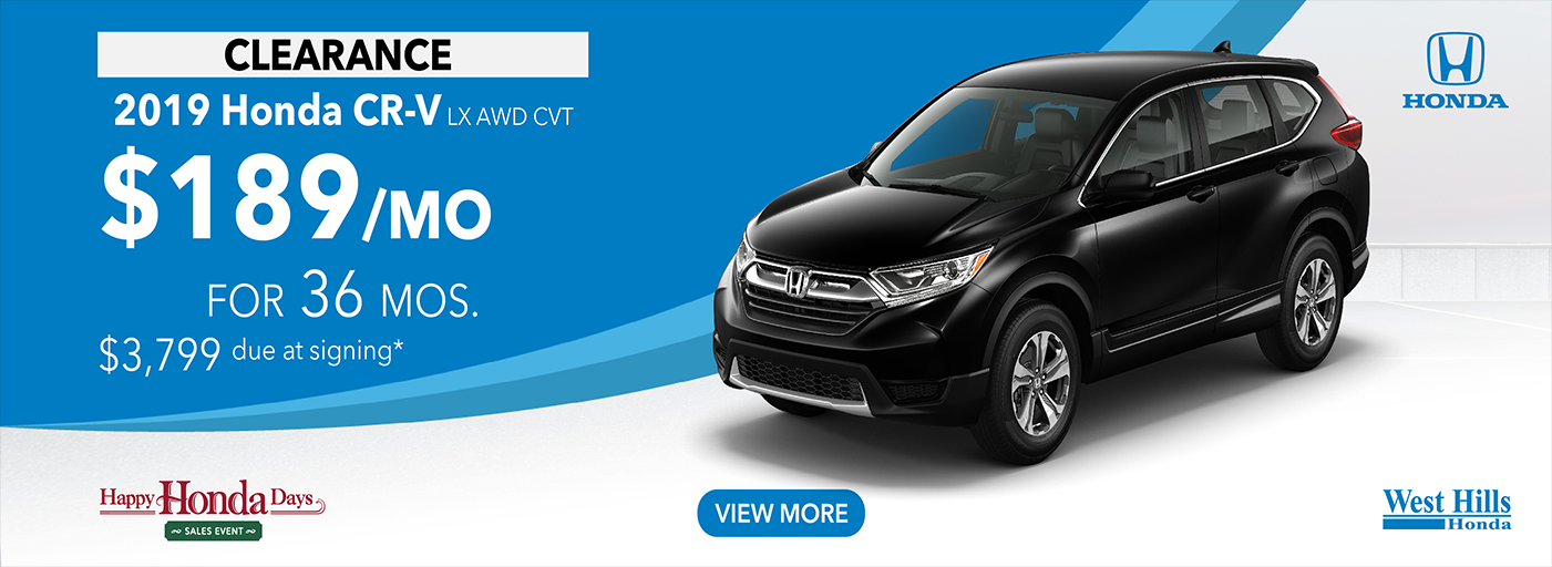 2019 Honda CR-V LX AWD CVT   (featured vehicle) $189/mo. for 36 mos. $3,799 due at signing*    *Valid on 2019 Honda CR-V LX AWD CVT. $189 per mo. for 36 months. Lease with $3,799 due at signing; includes a $595 acquisition fee. Valid on VIN: 5J6RW6H35KL002927, 5J6RW6H32KL003386, 5J6RW6H36KL004203. MSRP $26,795. No Security deposit required. Subject to credit approval. 36 monthly payments required. Not all lessees will qualify for lowest payment through participating lender. Residency restrictions apply. Lessee responsible for maintenance, excessive wear/tear and mileage over 12,000 miles per year at $0.15/mile. Option to purchase at lease end. Excludes state and local taxes, tags, registration and title, insurance and dealer charges. A negotiable dealer documentary service fee of up to $150 may be added to the sale price or capitalized cost. Offer expires 1/6/2020.