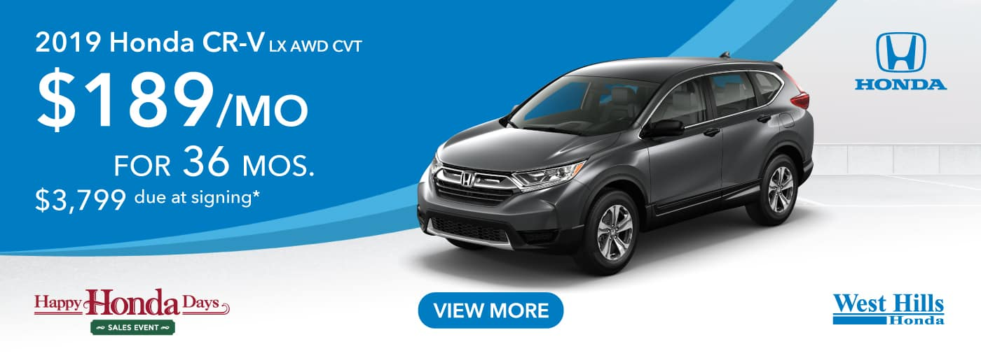 2019 Honda CR-V LX AWD CVT   (featured vehicle) $189/mo. for 36 mos. $3,799 due at signing*    *Valid on 2019 Honda CR-V LX AWD CVT. $189 per mo. for 36 months. Lease with $3,799 due at signing; includes a $595 acquisition fee. Valid on VIN: 5J6RW6H35KL002927, 5J6RW6H32KL003386, 5J6RW6H36KL004203. MSRP $26,795. No Security deposit required. Subject to credit approval. 36 monthly payments required. Not all lessees will qualify for lowest payment through participating lender. Residency restrictions apply. Lessee responsible for maintenance, excessive wear/tear and mileage over 12,000 miles per year at $0.15/mile. Option to purchase at lease end. Excludes state and local taxes, tags, registration and title, insurance and dealer charges. A negotiable dealer documentary service fee of up to $150 may be added to the sale price or capitalized cost. Offer expires 1/2/2020.