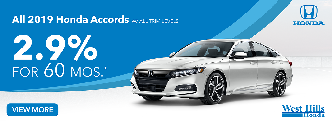 All 2019 Honda Accords w/ all trim levels  2.9% for 60 mos. *   * Valid on All 2019 Honda Accords w/ all trim levels. 2.9% for 60 mosTiers 1-8 (HP-V52). MSRP starting at $24,640. No Security deposit required. Subject to credit approval. A minimum of 60 monthly payments required. Residency restrictions apply. Not all buyers will qualify. Down payment and monthly payment may vary. Excludes state and local taxes, tags, registration and title, insurance and dealer charges. A negotiable dealer documentary service fee of up to $150 may be added to the sale price or capitalized cost. Offer expires 3/2/2020.  Vehicle Shown: 2019 Honda Accord Sport 1.5T FWD CVT