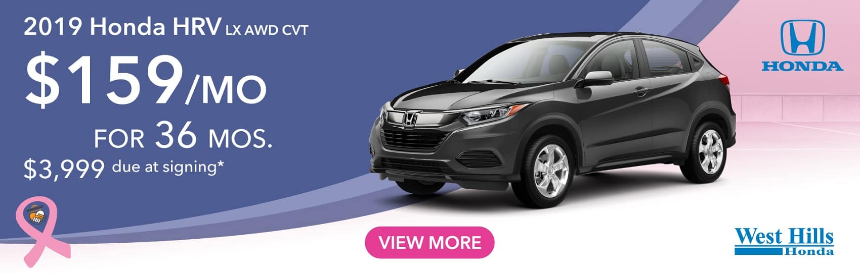 2019 Honda HR-V LX AWD CVT  (featured vehicle) $159/mo. for 36 mos. $3,999 due at signing*    *Valid on 2019 Honda HRV LX AWD CVT. $159 per mo. for 36 months. Lease with $3,999 due at signing; includes a $595 acquisition fee. Valid on VIN: 3CZRU6H34KM731957, 3CZRU6H31KM725453. MSRP $22,965. No Security deposit required. Subject to credit approval. 36 monthly payments required. Not all lessees will qualify for lowest payment through participating lender. Residency restrictions apply. Lessee responsible for maintenance, excessive wear/tear and mileage over 12,000 miles per year at $0.15/mile. Option to purchase at lease end. Excludes state and local taxes, tags, registration and title, insurance and dealer charges. A negotiable dealer documentary service fee of up to $150 may be added to the sale price or capitalized cost. Offer expires 10/31/2019.
