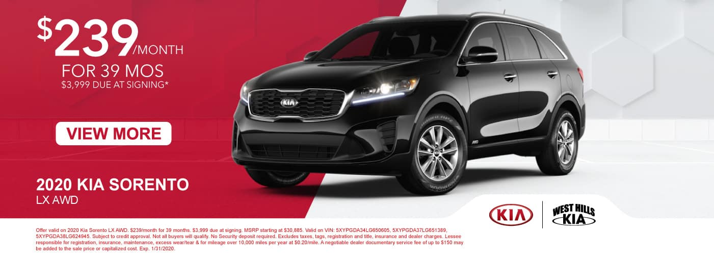 2020 Kia Sorento LX AWD $239/month for 39 months  $3,999 Due at Signing   * Offer valid on 2020 Kia Sorento LX AWD. $239/month for 39 months. $3,999 due at signing. MSRP starting at $30,885. Valid on VIN: 5XYPGDA34LG650605, 5XYPGDA37LG651389, 5XYPGDA38LG624945. Subject to credit approval. Not all buyers will qualify. No Security deposit required. Excludes taxes, tags, registration and title, insurance and dealer charges. Lessee responsible for registration, insurance, maintenance, excess wear/tear & for mileage over 10,000 miles per year at $0.20/mile. A negotiable dealer documentary service fee of up to $150 may be added to the sale price or capitalized cost. Exp. 1/31/2020.