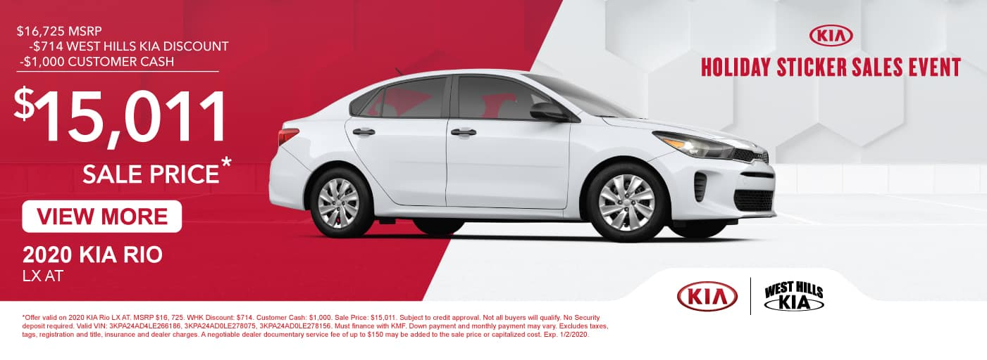 2020 KIA Rio LX AT MSRP: $16,725 WHK Discount: $714 Customer Cash: $1,000  Sale Price: $15,011   *Offer valid on 2020 KIA Rio LX AT. MSRP $16, 725. WHK Discount: $714. Customer Cash: $1,000. Sale Price: $15,011. Subject to credit approval. Not all buyers will qualify. No Security deposit required. Valid VIN: 3KPA24AD4LE266186, 3KPA24AD0LE278075, 3KPA24AD0LE278156. Must finance with KMF. Down payment and monthly payment may vary. Excludes taxes, tags, registration and title, insurance and dealer charges. A negotiable dealer documentary service fee of up to $150 may be added to the sale price or capitalized cost. Exp. 1/2/2020.