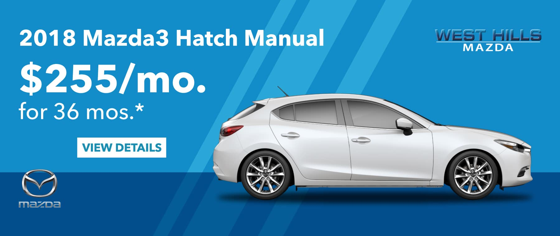 2018 Mazda3 Hatch Manual $255/mo. For 36 mos.*
