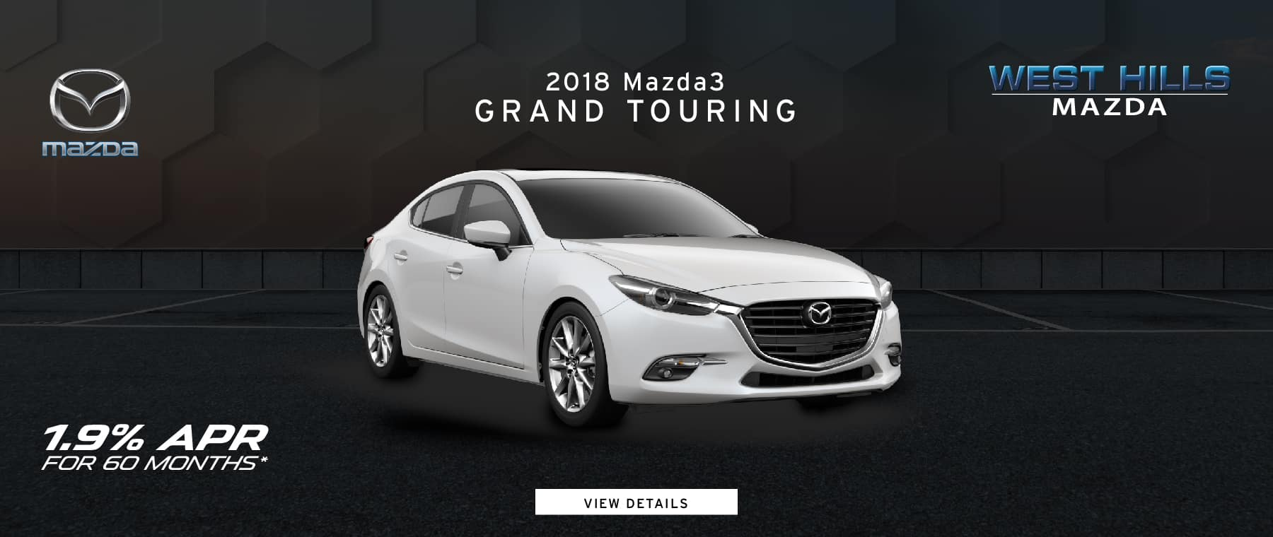 2018 Mazda3 Grand Touring 1.9% APR for 60mos.* *1.9% APR for 60 mos. Subject to credit approval through participating lender – not all will qualify. Down payment and other factors may affect qualification. Valid on VIN: 3MZBN1W32JM209107. 60 months at $17.53 per month per $1000 financed with $0 down. A negotiable dealer documentary service fee of up to $150 may be added to the sale price or capitalized cost. Excludes taxes, tags, registration and title, insurance and dealer charges. Offer Expires: 1/31/2019.