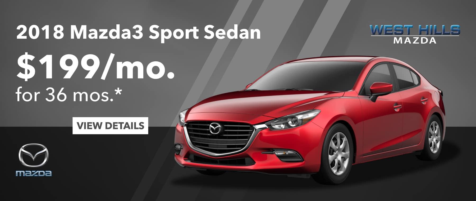 2018 Mazda3 Sport Sedan $199/mo. For 36 mos.*