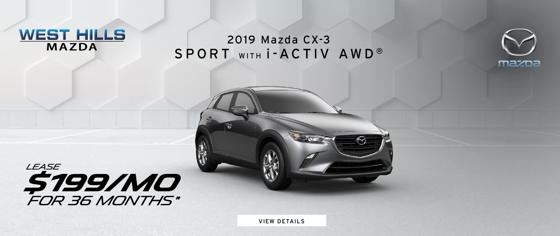 2019 Mazda CX-3 Sport w/  i-ACTIV AWD® (Featured Vehicle)  $199/mo. for 36 mos.* *$199 per month, 36-month lease for well qualified buyers. $2,995 due at lease signing; includes a $595 acquisition fee. No security deposit with approved credit. Excludes taxes, title, and fees. Valid on VIN: JM1DKDB76K1419691. 36 monthly payments required. Not all lessees will qualify for lowest payment through participating lender. Residency restrictions apply. Lessee responsible for registration, insurance, maintenance, excess wear/tear & for mileage over 30,000 miles at $0.15/mile. Option to purchase at lease end. A negotiable dealer documentary service fee of up to $150 may be added to the sale price or capitalized cost. Offer Expires: 1/31/2019.