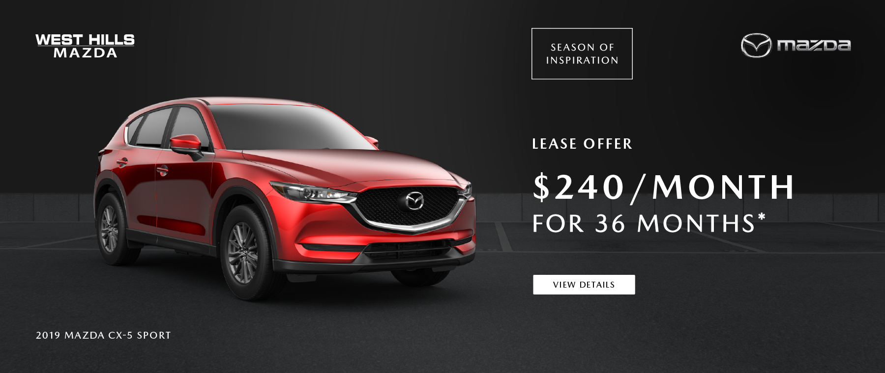 2019 Mazda CX-9 All Trims  (featured vehicle)  .9% APR for 60mos.* *Valid on any new 2019 Mazda CX-9 All Trims. .9% APR for 60 mos. Subject to credit approval through participating lender – not all will qualify. Down payment and other factors may affect qualification. MSRP starting at $41,355. 60 months at $17.53 per month per $1000 financed with $0 down. Excludes taxes, tags, registration and title, insurance and dealer charges. A negotiable dealer documentary service fee of up to $150 may be added to the sale price or capitalized cost. Offer Expires: 7/31/2019.