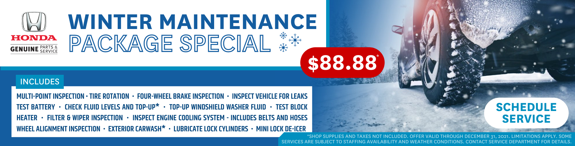 2021 Honda Winter Maintenance Special - $88.88 - Contact Service for Details